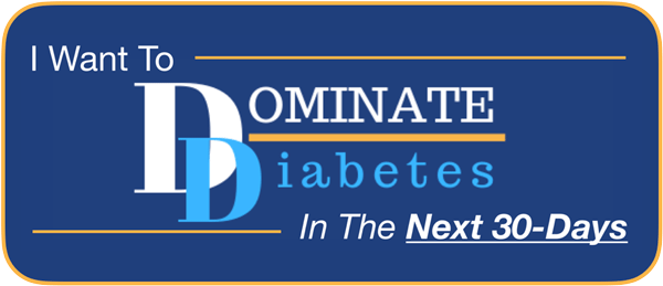 DOMINATE Diabetes 30-Day Program