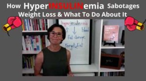 How Hyperinsulinemia Sabotages Weight Loss & What To Do About It - Barbara McDermott