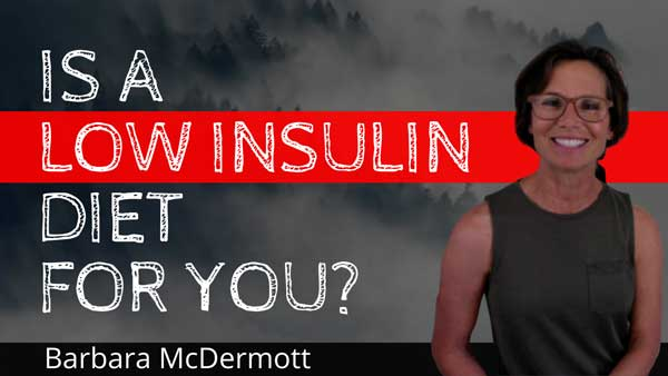 Low Insulin Diet | Barbara McDermott - SHIFT Formula