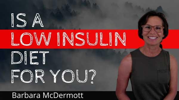 Low Insulin Diet | Barbara McDermott - SHIFT Formula