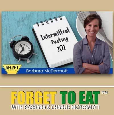 Forget To Eat Podcast - Intermittent Fasting For Beginners